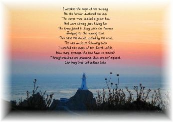 Heaven Quotes for Inspirational Poetry - I watched the magic of the morning....